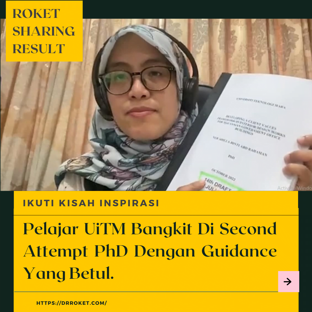 Pelajar UiTM Bangkit Di Second Attempt PhD Dengan Guidance Yang Betul